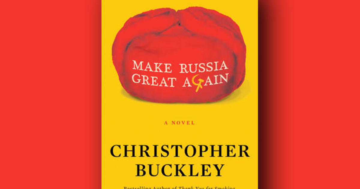 """Book excerpt: """"Make Russia Great Again"""" by Christopher Buckley"""