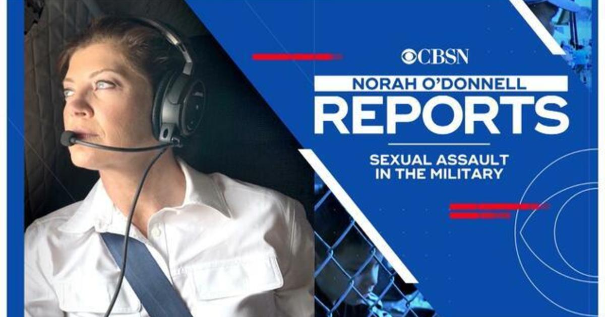 Norah O'Donnell Reports: Sexual Assault in the Military